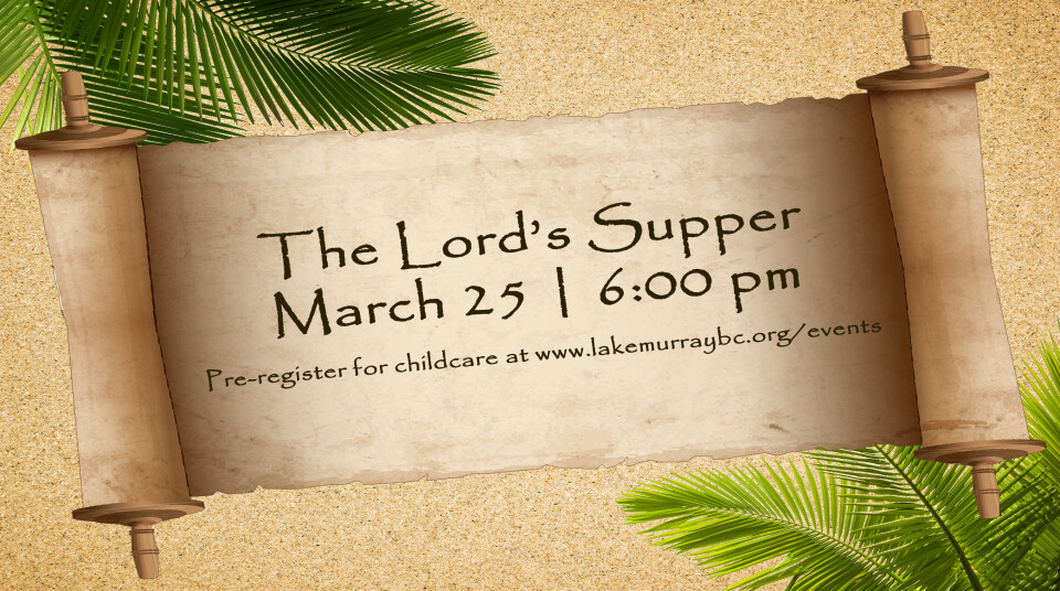 Evenings Together - Lord's Supper 3/25